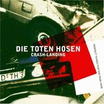 Die Toten Hosen, Crash Landing mp3