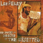 """Lee """"Scratch"""" Perry, Produced and Directed by The Upsetter mp3"""