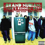 Brand Nubian, Time's Runnin' Out
