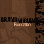 Brand Nubian, Foundation