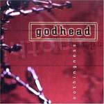 gODHEAD, Nothingness
