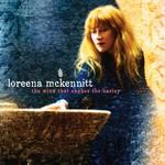 Loreena McKennitt, The Wind That Shakes the Barley