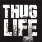 Thug Life, Thug Life, Volume One