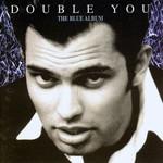 Double You, The Blue Album