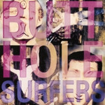 Butthole Surfers, Piouhgd