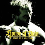 House of Pain, Same As It Ever Was