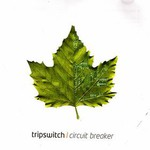 Tripswitch, Circuit Breaker mp3
