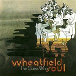 The Guess Who, Wheatfield Soul