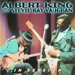 Albert King with Stevie Ray Vaughan, In Session mp3