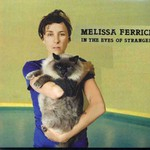Melissa Ferrick, In the Eyes of Strangers mp3