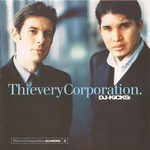 Thievery Corporation, DJ Kicks