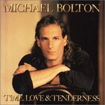 Michael Bolton, Time, Love & Tenderness mp3