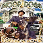 Snoop Dogg, Da Game Is to Be Sold, Not to Be Told