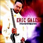 Eric Gales, Transformation