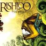 Rishloo, Feathergun