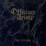Officium Triste, Ne Vivam