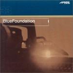 Blue Foundation, Blue Foundation mp3