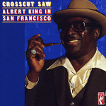 Albert King, Crosscut Saw mp3