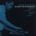 Bobby Hutcherson, The Kicker mp3