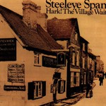 Steeleye Span, Hark! The Village Wait mp3