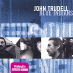 John Trudell, Blue Indians mp3