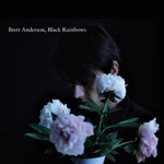 Brett Anderson, Black Rainbows mp3