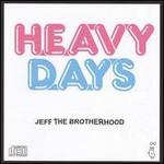 Jeff The Brotherhood, Heavy Days
