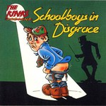The Kinks, Schoolboys in Disgrace mp3