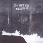 Andrew Hill, A Beautiful Day mp3