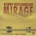 Bobby Hutcherson, Mirage mp3