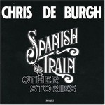 Chris de Burgh, Spanish Train and Other Stories mp3