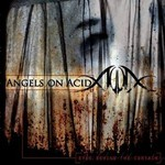 Angels on Acid, Eyes Behind the Curtain
