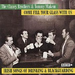 The Clancy Brothers and Tommy Makem, Come Fill Your Glass With Us: Irish Songs of Drinking and Blackguarding mp3