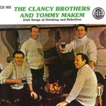 The Clancy Brothers and Tommy Makem, Irish Songs of Drinking and Rebellion mp3