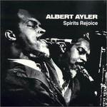 Albert Ayler, Spirits Rejoice