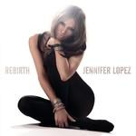 Jennifer Lopez, Rebirth