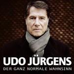 Udo Jurgens, Der ganz normale Wahnsinn