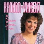 Rhonda Vincent, A Dream Come True mp3