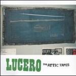 Lucero, The Attic Tapes mp3