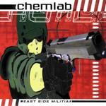 Chemlab, East Side Militia