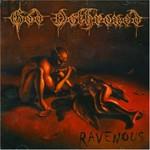 God Dethroned, Ravenous