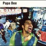 Papa Dee, Original Master
