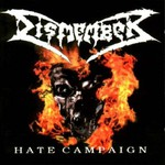 Dismember, Hate Campaign