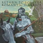 Return to Forever, Romantic Warrior
