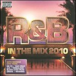 Various Artists, R&B In The Mix 2010 mp3