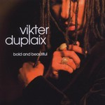 Vikter Duplaix, Bold & Beautiful mp3