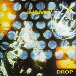 The Shamen, Drop