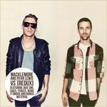 Macklemore & Ryan Lewis, The VS. Redux mp3
