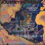 Baka Beyond, Journey Between