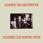 Camper Van Beethoven, Vampire Can Mating Oven mp3